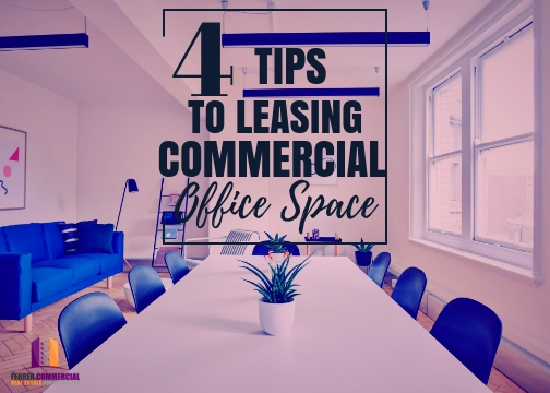 4 Tips When Leasing or Renting Your Commercial Office Space
