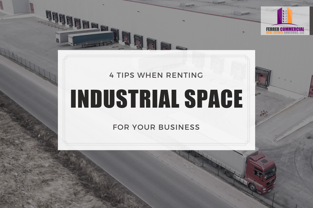 Tips when renting industrial space for your business